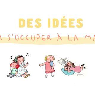 My Little Kids - 70 IDÉES POUR S'OCCUPER À LA MAISON